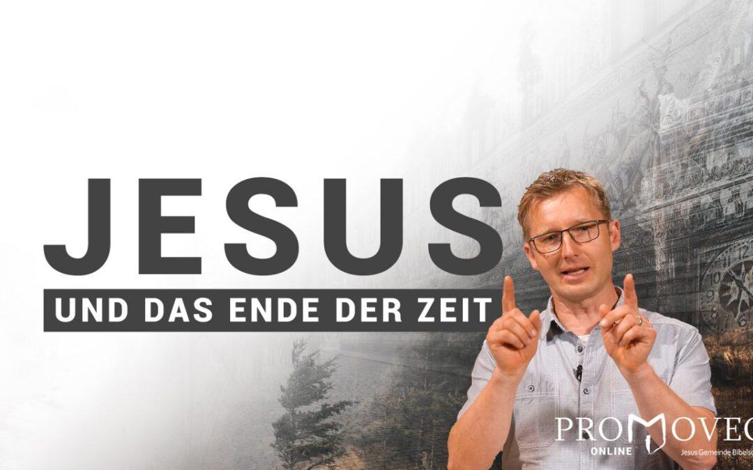 Jesus und das Ende der Zeit
